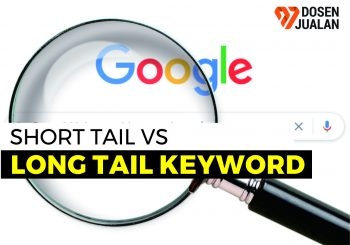 Long Tail Keyword dan Short Tail Keyword